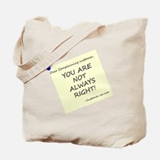 Dear customer Tote Bag