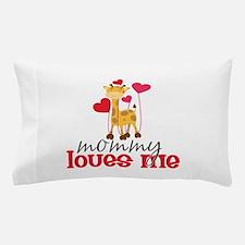 Mommy Loves Me Giraffe Hearts Pillow Case