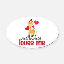 Mommy Loves Me Giraffe Hearts Oval Car Magnet