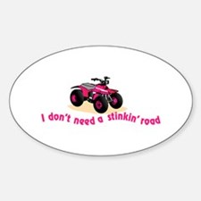 Dont Need Road Decal