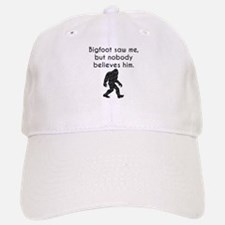 Bigfoot Saw Me (Distressed) Baseball Baseball Baseball Cap