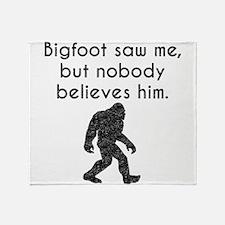 Bigfoot Saw Me (Distressed) Throw Blanket