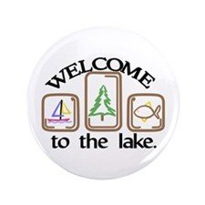 Welcome To The Lake Button