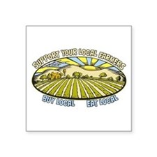 "Support Your Local Farmers Square Sticker 3"" x 3"""