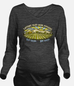 Support Your Local F Long Sleeve Maternity T-Shirt