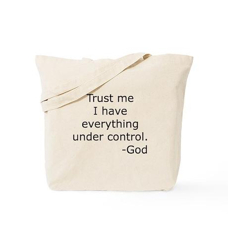 Trust Me... God Tote Bag