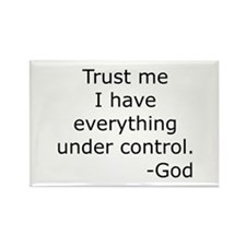 Trust Me... God Rectangle Magnet