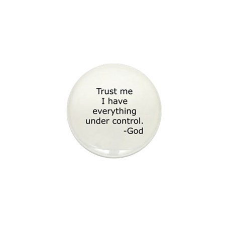 Trust Me... God Mini Button