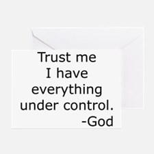 Trust Me... God Greeting Card