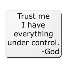 Trust Me... God Mousepad