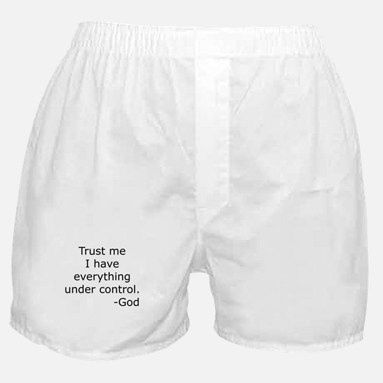 Trust Me... God Boxer Shorts