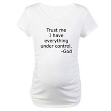 Trust Me... God Shirt