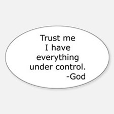 Trust Me... God Oval Decal