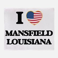 I love Mansfield Louisiana Throw Blanket