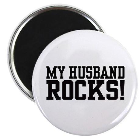 My Husband Rocks! Magnet