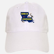 LOUISIANA BORN Baseball Baseball Baseball Cap
