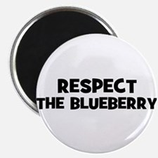 """respect the blueberry 2.25"""" Magnet (10 pack)"""