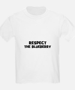 respect the blueberry T-Shirt