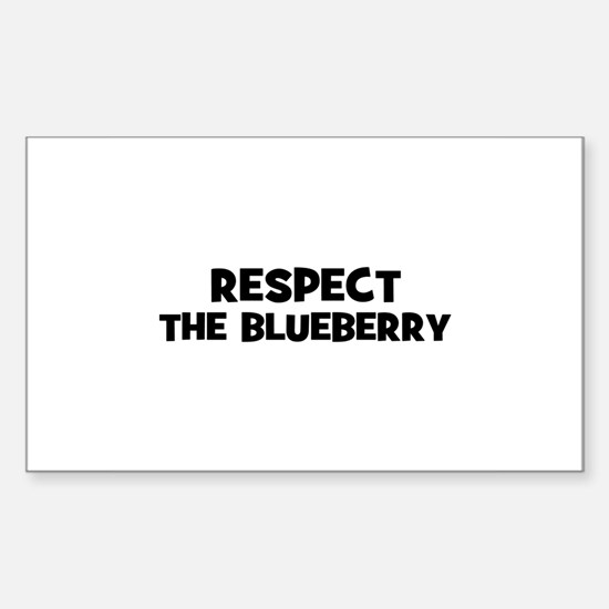 respect the blueberry Rectangle Decal