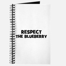 respect the blueberry Journal