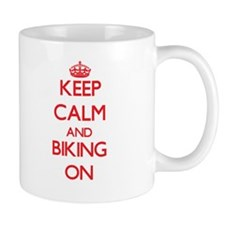 Keep Calm and Biking ON Mugs