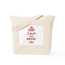Keep Calm and Biking ON Tote Bag