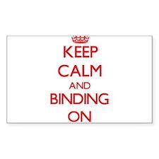 Keep Calm and Binding ON Decal