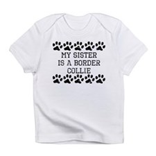 My Sister Is A Border Collie (Distressed) Infant T