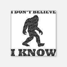 I Know Bigfoot (Distressed) Sticker