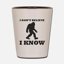 I Know Bigfoot (Distressed) Shot Glass