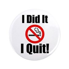 "I Did It Quit 3.5"" Button (10 Pack)"