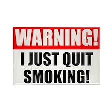 Warning I Quit Smoking Magnets