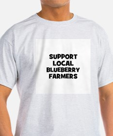 support local blueberry farme T-Shirt