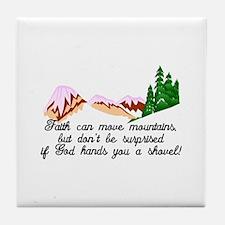Faith moves mountains Tile Coaster