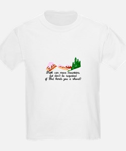 Faith moves mountains T-Shirt