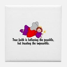 Believe the possible Tile Coaster