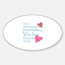 Be in their lives Decal