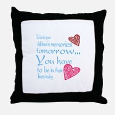 Be in their lives Throw Pillow