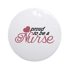 Proud Nurse Ornament (Round)