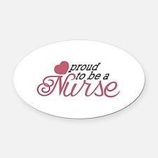 Proud Nurse Oval Car Magnet