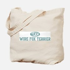 Team Wire Fox Terrier Tote Bag