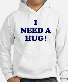 I need a hug! Jumper Hoody