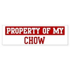 Property of Chow Bumper Bumper Sticker