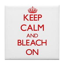 Keep Calm and Bleach ON Tile Coaster