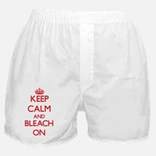 Keep Calm and Bleach ON Boxer Shorts