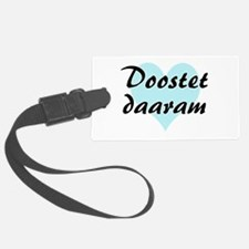 Doostet daaram - Persian - I Love You Luggage Tag
