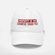 Property of Chinese Shar Pei Baseball Baseball Cap