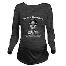 Rommel: Don't Fight Long Sleeve Maternity T-Shirt