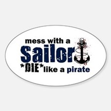 Mess with a Sailor Oval Decal