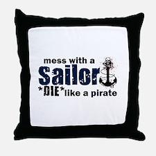 Mess with a Sailor Throw Pillow